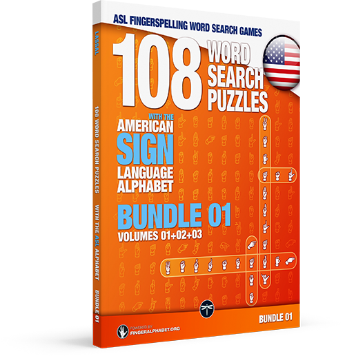 ASL Fingerspelling Games – 108 Word Search Puzzles with the American Sign Language Alphabet: VOLUME 04 (BUNDLE: Volumes 01+02+03)